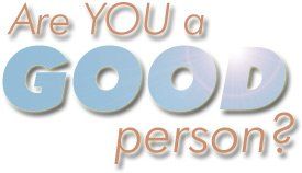 are-you-a-good-person