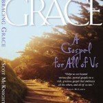 Book Review: Embracing Grace, by Scot McKnight