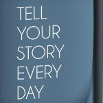 Share Your Story Now
